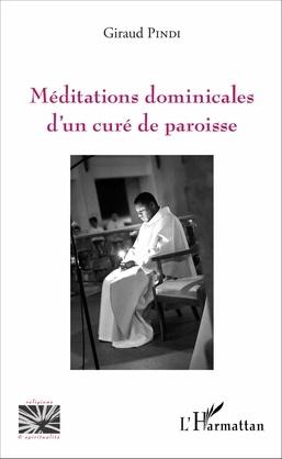 Méditations dominicales d'un curé de paroisse