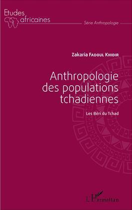 Anthropologie des populations tchadiennes