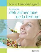 Le nouveau défi alimentaire de la femme