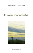 Le coeur innombrable