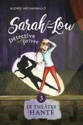 Sarah-Lou, détective (très) privée 3