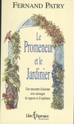 Le Promeneur et le Jardinier