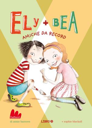 Ely + Bea 3 Amiche da record