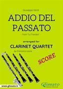 Addio del Passato - Clarinet Quartet SCORE