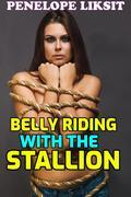 Belly riding with the stallion