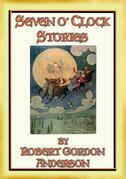 SEVEN o Clock STORIES - 20 children's stories of everyday farm life