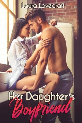 Her Daughter's Boyfriend