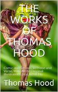 The Works of Thomas Hood; Vol. 02 (of 11) / Comic and Serious, in Prose and Verse, With All the Original / Illustrations