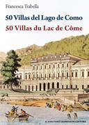 50 Villas del Lago di Como – 50 Villas du Lac de Côme