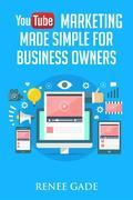 YouTube Marketing  Made Simple For Business Owners