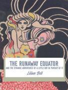 The Runaway Equator