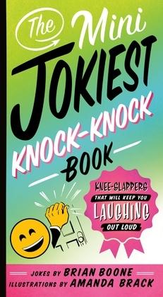 The Mini Jokiest Knock-Knock Book