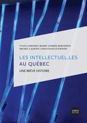 Les intellectuel.Les au Québec