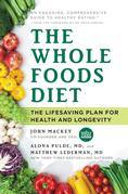 The Whole Foods Diet