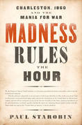 Madness Rules the Hour