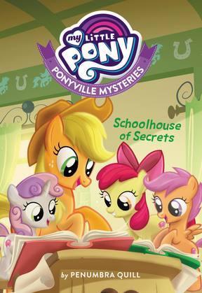 My Little Pony: Ponyville Mysteries: Schoolhouse of Secrets