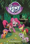 My Little Pony: Ponyville Mysteries: Tail of the Timberwolf