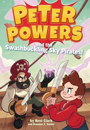 Peter Powers and the Swashbuckling Sky Pirates!