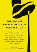 The Pocket Encyclopedia of Aggravation