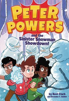 Peter Powers and the Sinister Snowman Showdown!