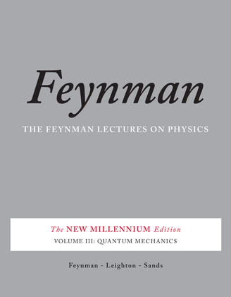 The Feynman Lectures on Physics, Vol. III
