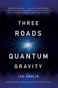Three Roads To Quantum Gravity
