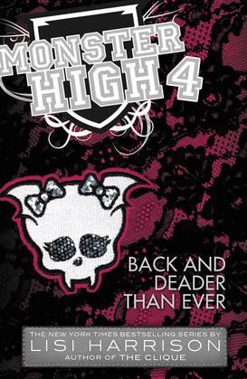 Monster High: Back and Deader Than Ever