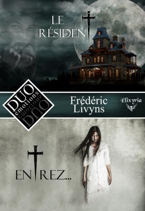 DUO émotions Frédéric Livyns - Le résident & Entrez...