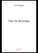 Une vie électrique