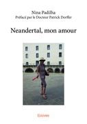 Neandertal, mon amour