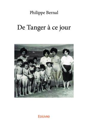De Tanger à ce jour