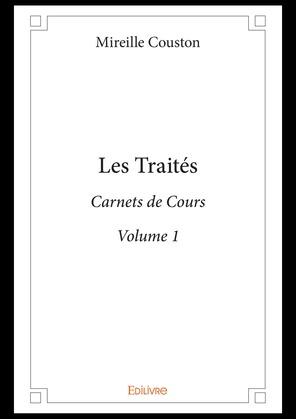 Les Traités - Volume 1