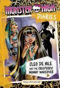 Monster High Diaries: Cleo De Nile and the Creeperific Mummy Makeover