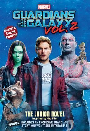 MARVEL's Guardians of the Galaxy Vol. 2: The Junior Novel