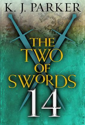 The Two of Swords: Part Fourteen