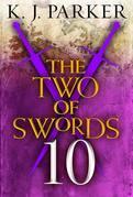 The Two of Swords: Part Ten