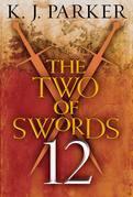 The Two of Swords: Part Twelve