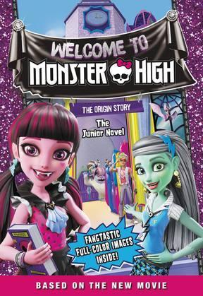 Monster High: Welcome to Monster High: The Junior Novel