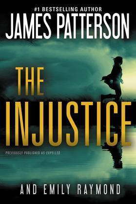 The Injustice (previously published as Expelled)