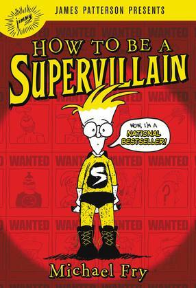 How to Be a Supervillain