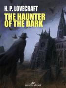 The Haunter of the Dark