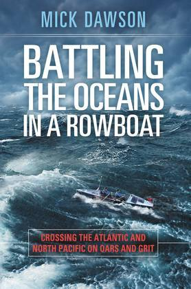 Battling the Oceans in a Rowboat