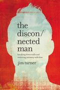 The Disconnected Man