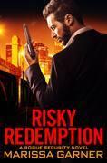Risky Redemption