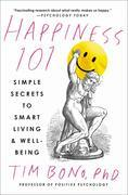 Happiness 101 (previously published as When Likes Aren't Enough)