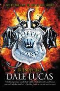 The Fifth Ward: Friendly Fire
