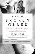 From Broken Glass