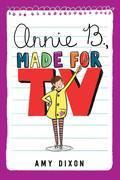 Annie B., Made for TV