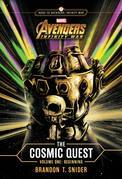 MARVEL's Avengers: Infinity War: The Cosmic Quest Volume One