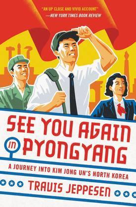 See You Again in Pyongyang